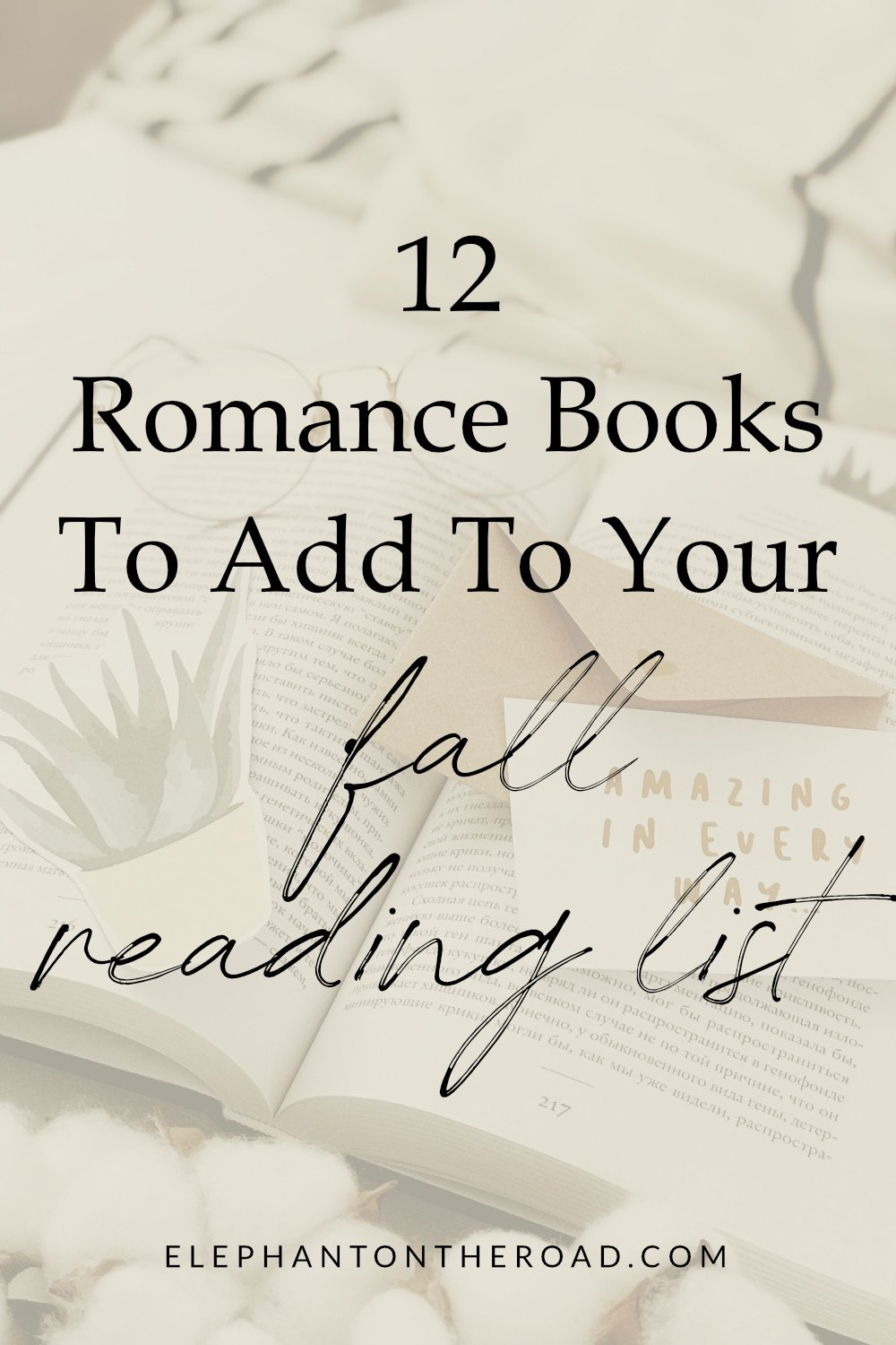 12 Romance Books To Add To Your Fall Reading List. Romance Book Recommendations Fall. Romance Novels. Fall Reading List. Romance Books List. Best Romance Books. Fantasy With Romance Books. Paranormal Romance. Romance Books To Read. Romance Books New. Elephant on the Road.