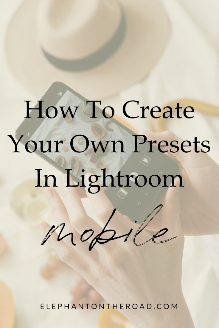 How To Create Your Own Presets In Lightroom Mobile. Lightroom CC. Photo Editing. How To Use Lightroom Mobile. Lightroom Mobile Preset. Lightroom For iPhone. Lightroom For Android. How To Create Your Own Preset. Elephant on the Road.