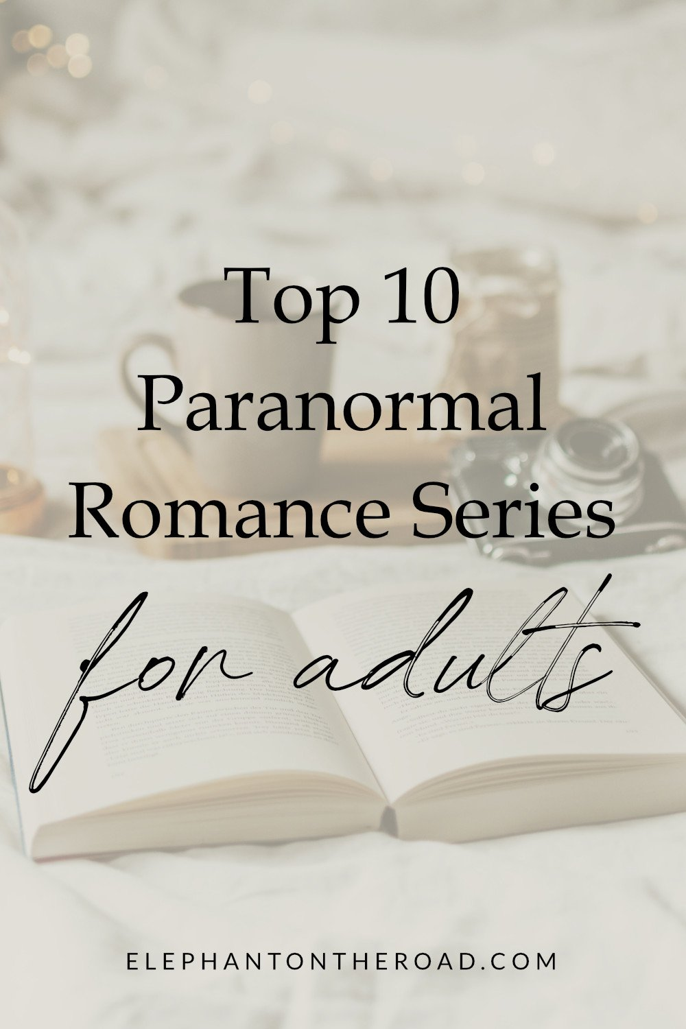 Top 10 Paranormal Romance Series For Adults. Paranormal Romance Books. Best Paranormal Books. Books To Read On Halloween. Halloween Romance Books. Paranormal Romance Novels. Halloween Books For Adults. Books About Werewolves. Books About Vampires. Books About Aliens. Elephant on the Road.