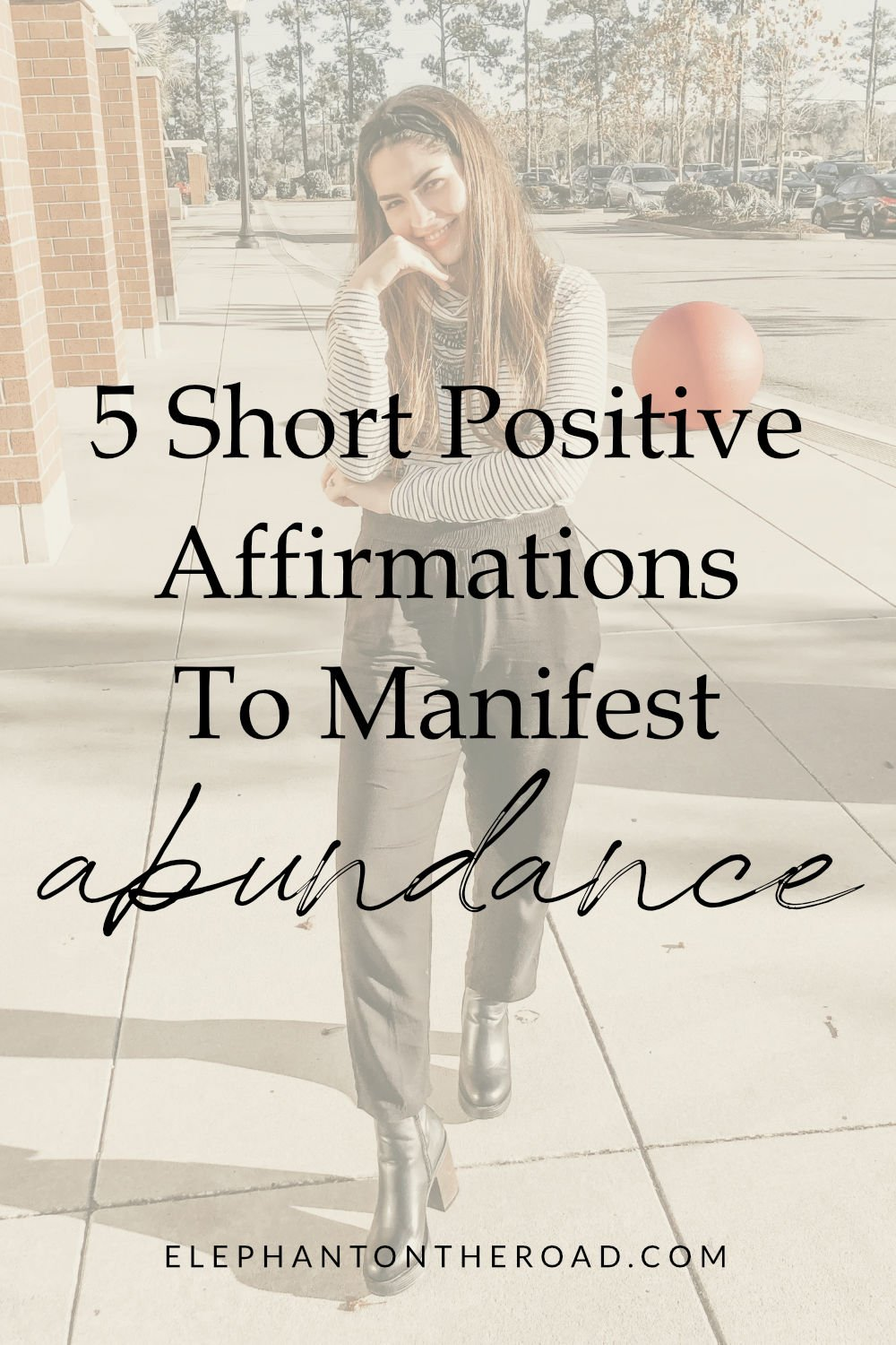 5 Short Positive Affirmations To Manifest Abundance. Affirmations To Manifest Abundance. Daily Positive Affirmations. Abundance Affirmations. Affirmations for Abundance. Short Affirmations. Short Positive Affirmations. Short Positive Affirmations. Elephant on the Road.
