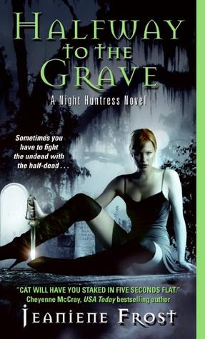 Halfway to the Grave (Night Huntress #1) byJeaniene Frost