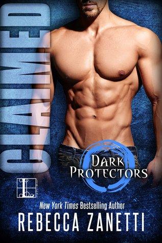 Claimed (Dark Protectors #2) byRebecca Zanetti
