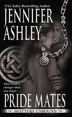 Pride Mates (Shifters Unbound #1) byJennifer Ashley