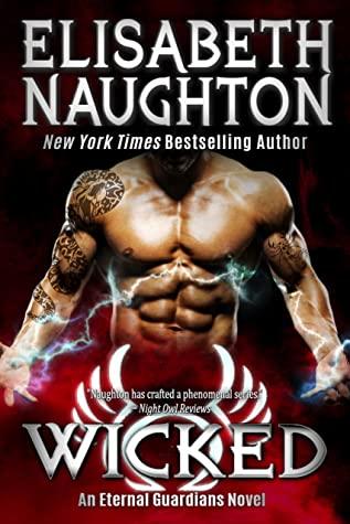 Wicked (Eternal Guardians #9) byElisabeth Naughton